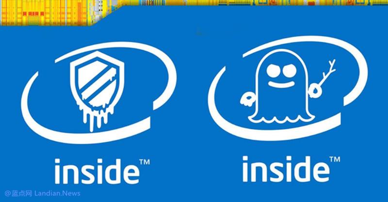 英特尔发布新微代码更新用于缓解幽灵和熔断系列漏洞